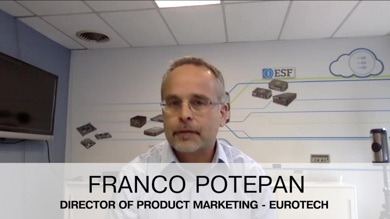 A discussion with Franco Potepan from Eurotech